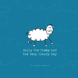 Sally the Sheep and the Very Cloudy Day