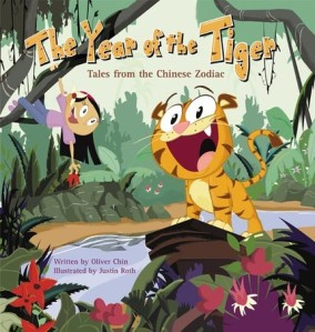 The Year of the Tiger - Tales from the Chinese Zodiac